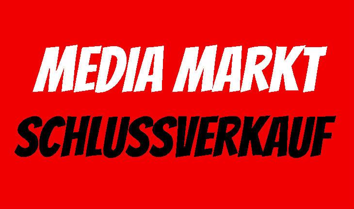 Media Markt Schlussverkauf