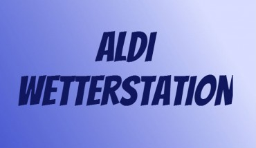 ALDI Wetterstation