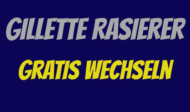 Gillette Rasierer