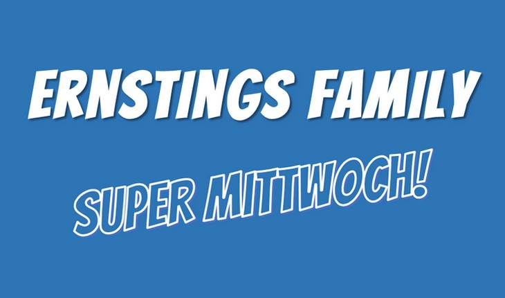 Ernstings Family Super Mittwoch Im April 2018