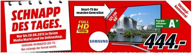 Media Markt Schnapp des Tages am 20.8.2015: TV-Werbung mit Samsung-Fernseher Samsung UE48J6250 für 444 €