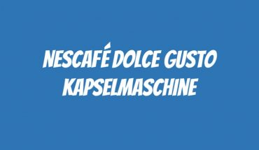 Nescafé Dolce Gusto Kaffeemaschine