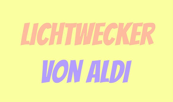 ALDI Lichtwecker