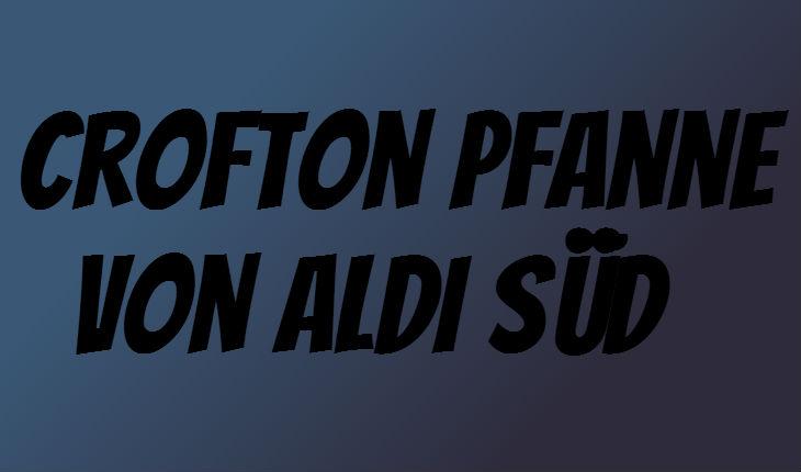 Crofton Pfanne
