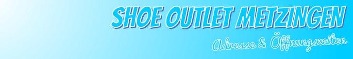 Shoe Outlet Metzingen: Öffnungszeiten & Adresse