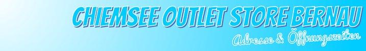 Chiemsee Outlet in Bernau - Öffnungszeiten & Adresse