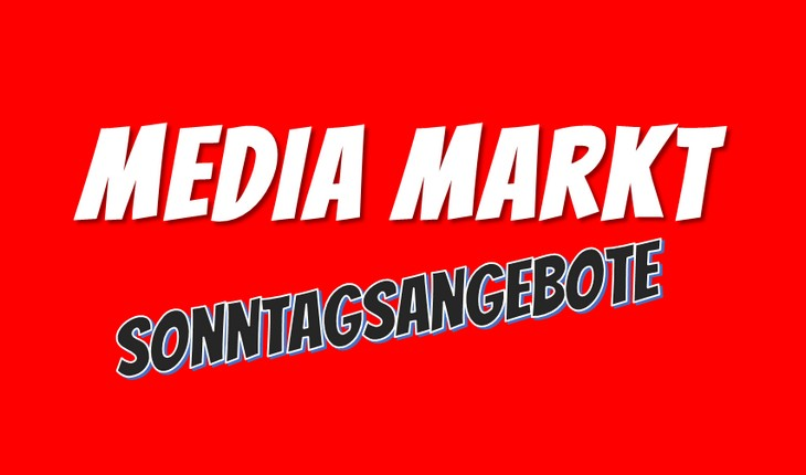 Media Markt Sonntagsangebot