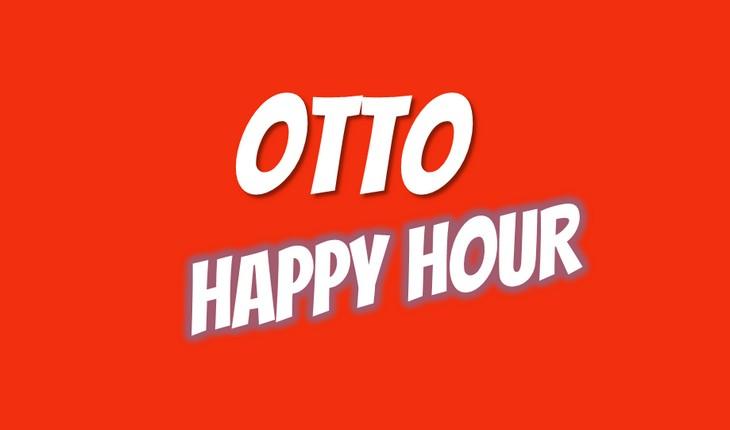OTTO Happy Hour