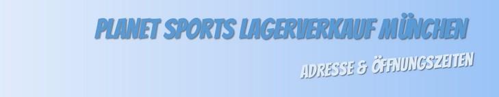 Planet Sports Lagerverkauf München