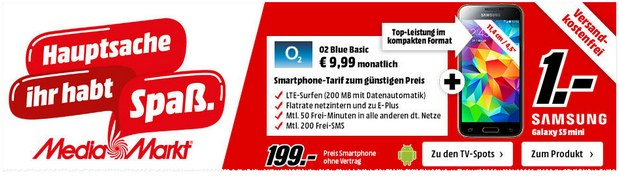 Media Markt Werbung mit Samsung Galaxy S5 mini für 199 Euro