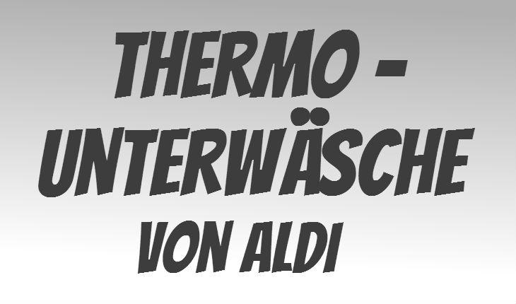 ALDI Thermo-Unterwäsche