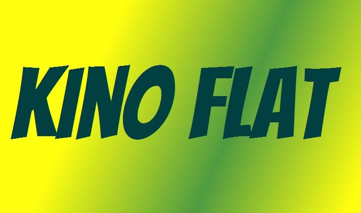 Kino Flat
