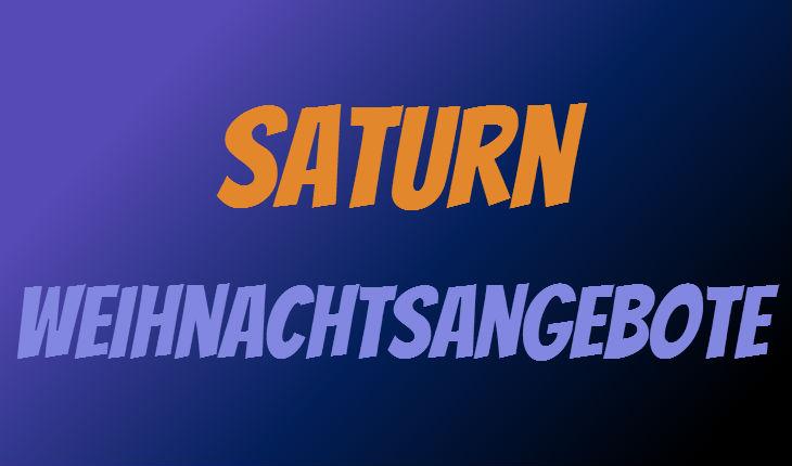 Saturn Weihnachtsangebote