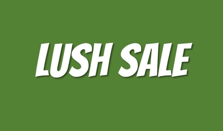 Lush-Sale