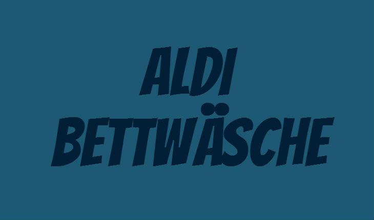 ALDI Bettwäsche