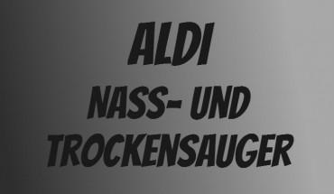 ALDI Nass- und Trockenssauger