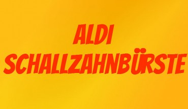 ALDI Schallzahnbürste
