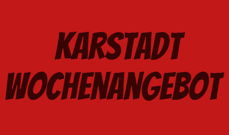 Karstadt Wochenangebot