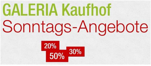 GALERIA Kaufhof Sonntagsangebote