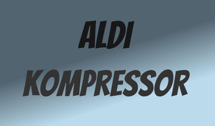 ALDI Kompressor