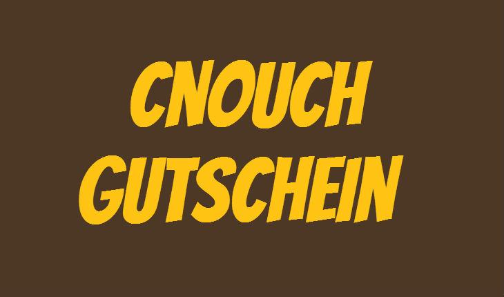 Cnouch Gutschein