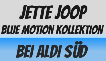 Joop Blue Motion ALDI Mode Kollektion
