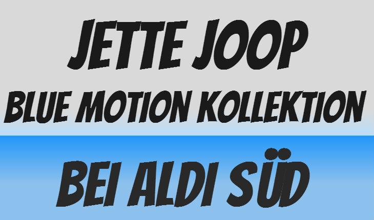 Joop Blue Motion ALDI Mode Kollektion