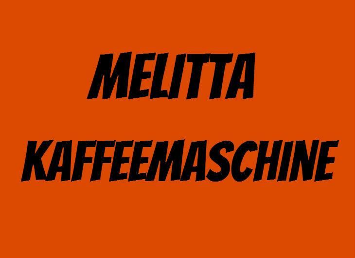 Melitta Kaffeemaschine als Kaufland Angebot ab 1211017