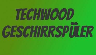 Techwood Geschirrspüler