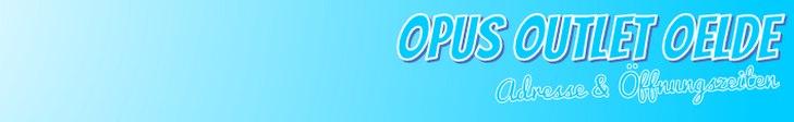 OPUS Outlet Oelde