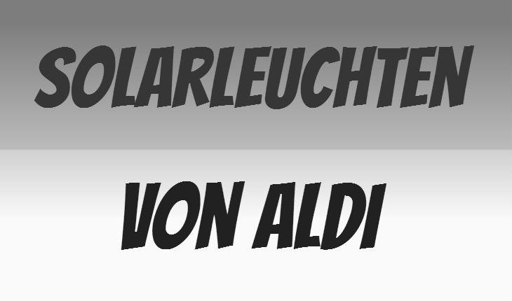 ALDI Solarleuchte