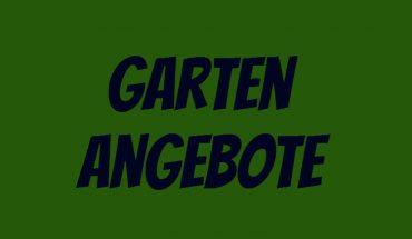 Garten Angebote
