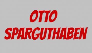 Otto Sparguthaben