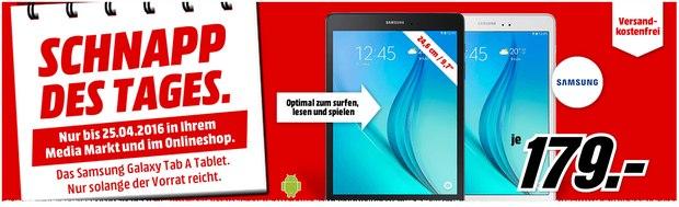 Schnapp des Tages am 25.4.2016 bei Media Markt: Galaxy Tab A für 179 €