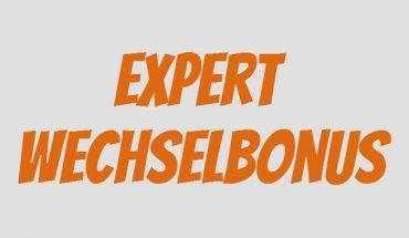 Expert Wechselbonus