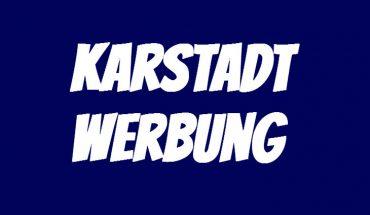 Karstadt Werbung