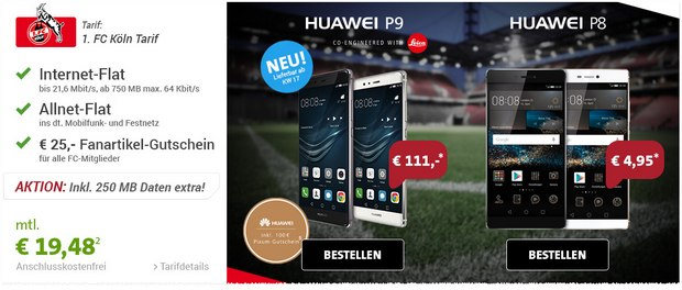 FC Köln Tarif mit Huawei P9 bei sparhandy für 111 € Zuzahlung und 19,48 € im Monat