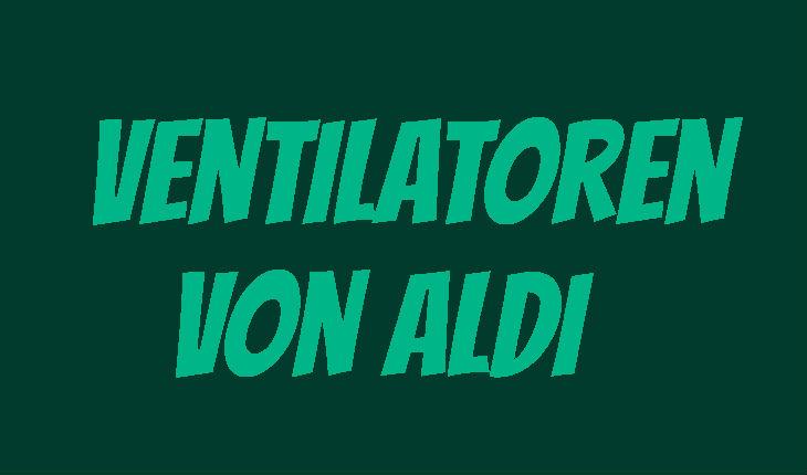 ALDI Ventilator