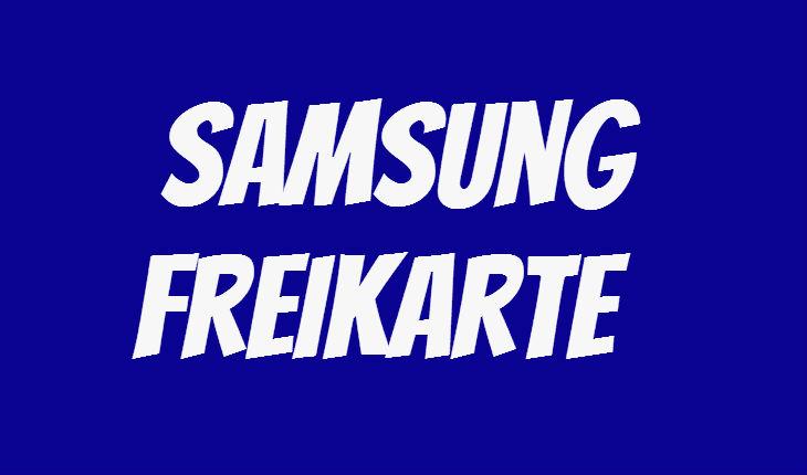 Samsung Freikarte