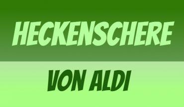ALDI Heckenschere