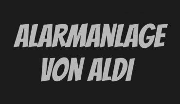 ALDI Alarmanlage