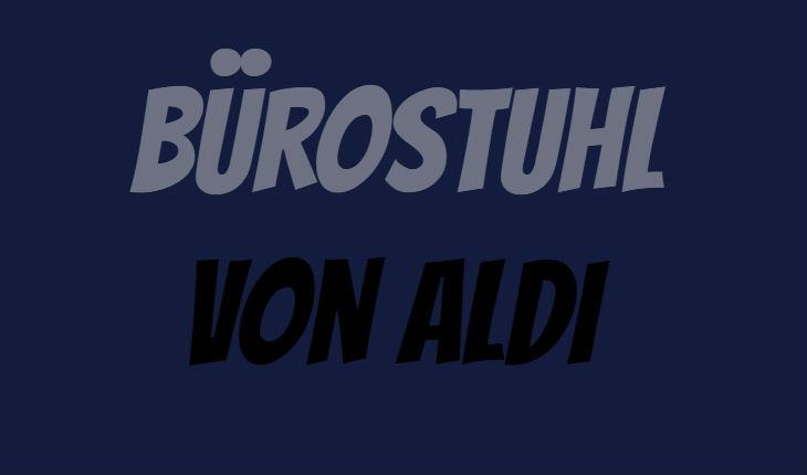 ALDI Bürostuhl