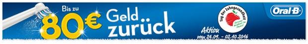 Oral-B Cashback-Aktion: bis zu 80 € als Geld-zurück-Prämie