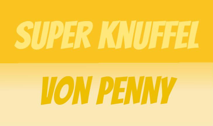 PENNY Super Knuffel