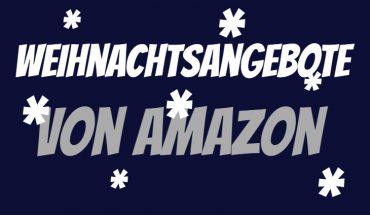 Amazon Weihnachts-Angebote