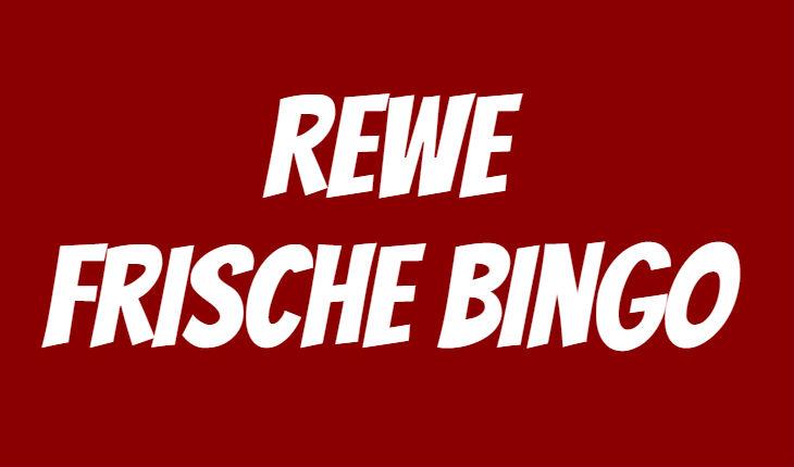 REWE Frische Bingo