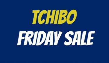 Tchibo Friday Sale