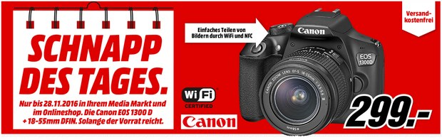 Canon EOS 1300D als Media Markt Schnapp des Tages am 28.11.2016 für 299 € - mit WLAN-Unterstützung und 18-55mm-Objektiv