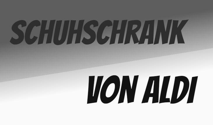 ALDI Schuhschrank