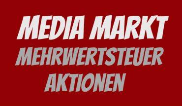 Media Markt Mehrwertsteuer Aktion